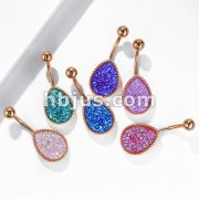 Druzy Stone Tear Dro Set PVD Rose Gold Over 316L Surgical Steel Belly Button Navel Rings