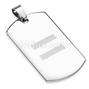 Stainless Steel Laser Etched Equal Sign Dogtag